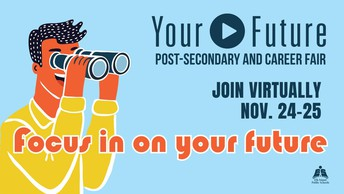 Your Future: Post-Secondary and Career Fair