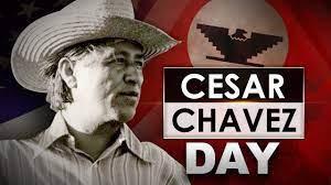Cesar Chavez Day - No School