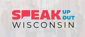 Speak Up, Speak Out Wisconsin