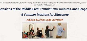 """Duke Summer Institute: """"Dimensions of the Middle East: Foundations, Cultures, and Geopolitics"""""""