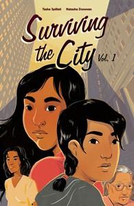 Surviving the City, vol. 1 by Tasha Spillett