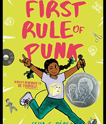 """First Rule of Punk"" by Celia Perez"
