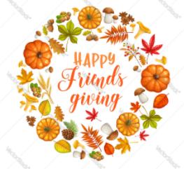 Friendsgiving Week: November 16-20