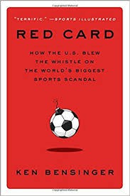 Red Card: How the US Blew the Whistle on the World's Biggest Sports Scandal.