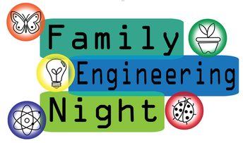 Family Engineering Night is TOMORROW!