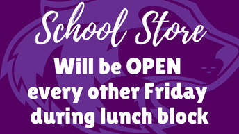 8. Reminder: School Store open on Fridays during lunch!