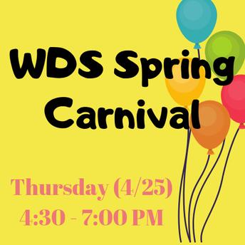 WDS Spring Carnival [Thursday, April 25th]