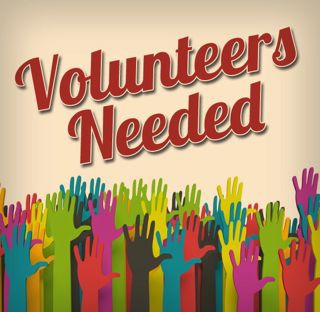We Need You!!! Upcoming Volunteer Opportunities