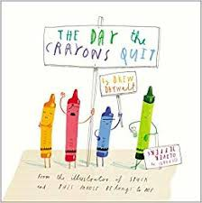 The Day the Crayons Quit: effectively communicate with others
