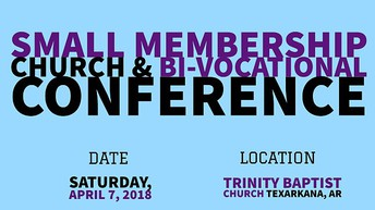 Small Membership Church & Bi-Vocational Conference