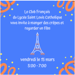 French Club Movie Night Friday, March 15