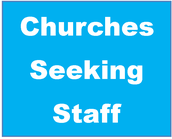 Churches Seeking Staff