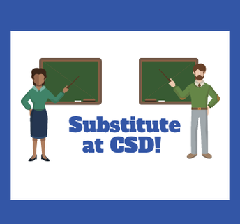 Interested in being a Substitute Teacher at CSD?