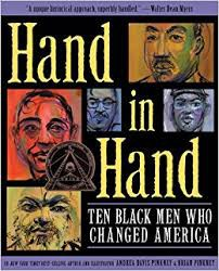 Hand in Hand: Ten Black Men Who Changed America*