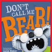 Don't Call Me Bear escrito por Aaron Blabley.