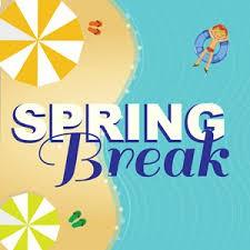 Spring Break! No School!