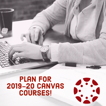 Planning Ahead: Canvas Courses for 2019-20