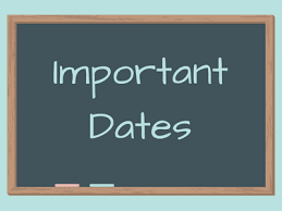 Very Important Dates and Times