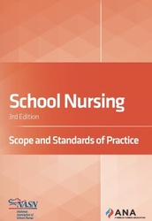School Nursing: Scope and Standards of Practice 3rd Edition Now Available
