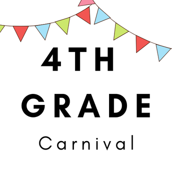 Calling All Bears - Help Send Off the 4th Graders at the 4th Grade Carnival!