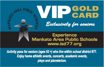"""Complimentary """"VIP Gold Card"""" to experience Mankato Area Public Schools concerts and events"""