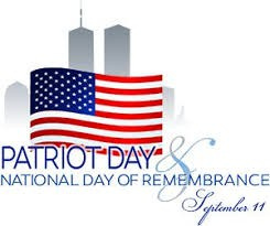 PATRIOT DAY - Tuesday, September 11th!