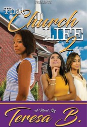 That Church Life 2  by Teresa B.
