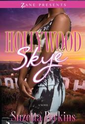Hollywood Skye by Suzetta Perkins