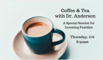 Last Principal Coffee Scheduled for 6/6, Incoming Families Welcome
