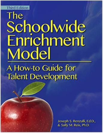 The School Wide Enrichment Model