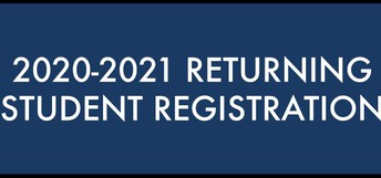 Action Required - Registration for the 2020-2021 School Year