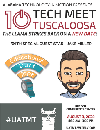 10th Annual Tech Meet Tuscaloosa: Rescheduled for August 3, 2020-Registration is open!