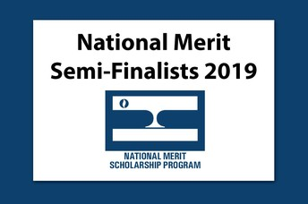 Meet your 2019 National Merit Semi-finalists!