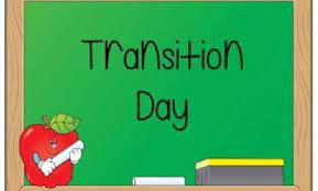 Transition Up Day! - May 20th 8:15-9:00