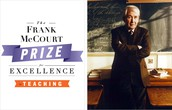 Nominate a teacher for the Frank McCourt Prize for Excellence in Teaching.