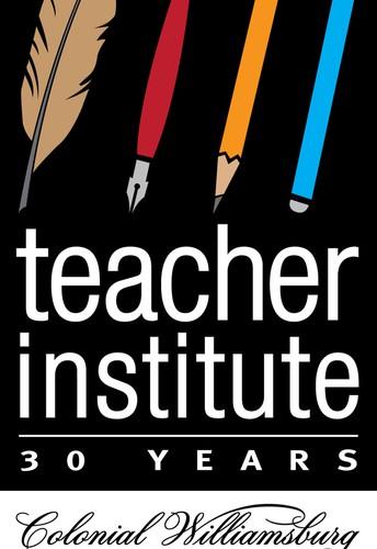 Colonial Williamsburg Teacher Institution Programs