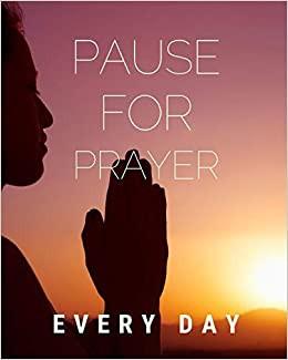 Pausing for Prayer