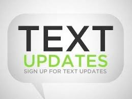 Sign up for text updates