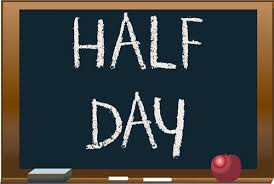 Half-Day on Tuesday January 12th