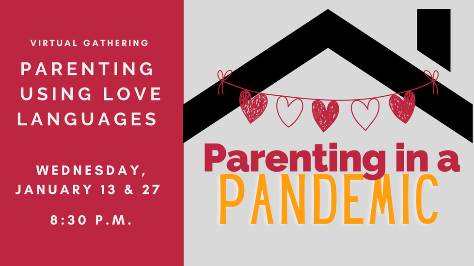 Parenting in a Pandemic Using Love Languages