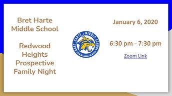 Bret Harte Middle School - Redwood Heights Prospective Family Night, WED, 1/6/21 @ 6:30 PM - 7:30 PM