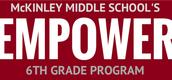 6TH GRADE EMPOWER MEETING AT OPEN HOUSE FROM 4:30 TO 5:30 PM