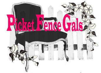 Picket Fence Gals