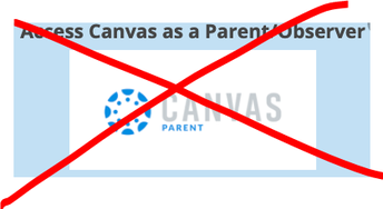 Canvas Parent/Observer Accounts