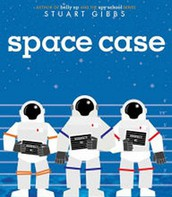 Space Case by Stuart Gibbs