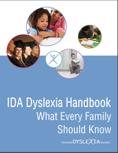 International Dyslexia Association (IDA) Dyslexia Handbook: What Every Family Should Know
