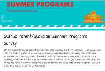 Parent/Guardian Summer Program Interest Form - Deadline, Monday, April 26