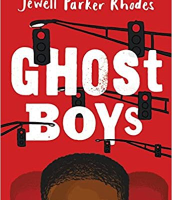 6th Grade Novel: Ghost Boys by Jewell Parker Rhodes (cost per copy $6.44)