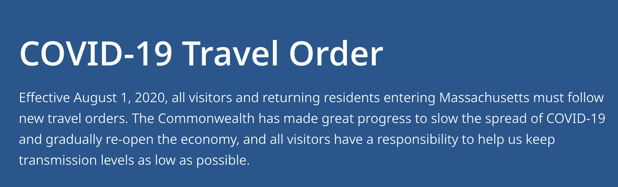 IMPORTANT: If you plan to travel, please review the MANDATORY Massachusetts COVID-19 Travel Order.