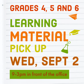 Materials Pick up on 9/16 is for grades 4-6